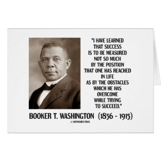 Booker T Washington Obstacles Overcome Succeed Cards