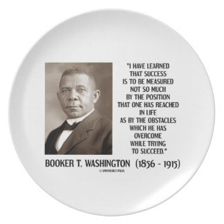 Booker T. Washington Obstacles Overcome Succeed Dinner Plate