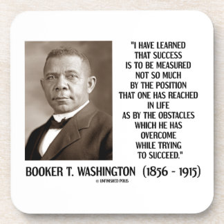 Booker T. Washington Obstacles Overcome Succeed Drink Coaster