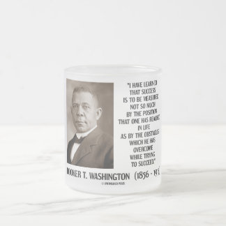 Booker T Washington Obstacles Overcome Succeed Mugs