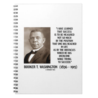 Booker T. Washington Obstacles Overcome Succeed Notebook