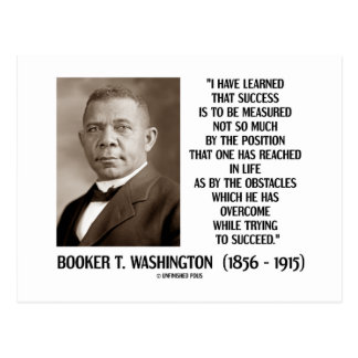 Booker T Washington Obstacles Overcome Succeed Postcard