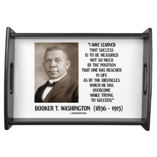 Booker T. Washington Obstacles Overcome Succeed Serving Tray
