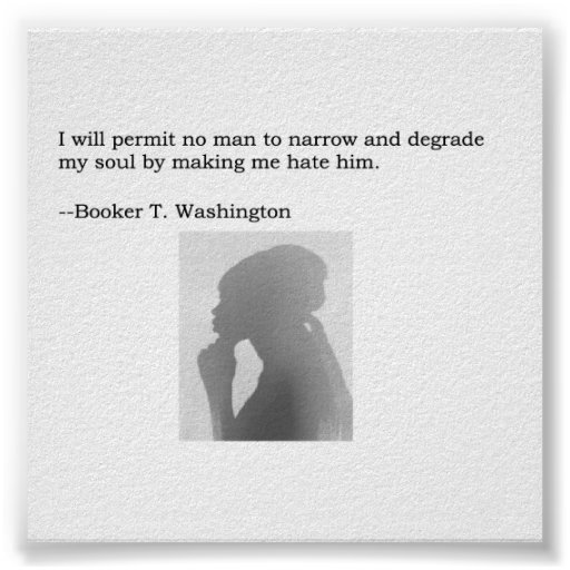 Booker T. Washington Quote Poster