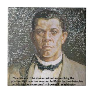 Booker T Washington & Success Quote Ceramic Tile
