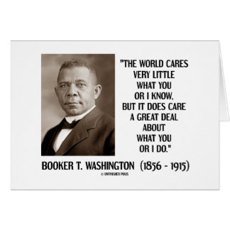 Booker T Washington World Cares Very Little Great Cards