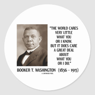 Booker T. Washington World Cares Very Little Great Stickers