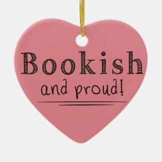 Bookish And Proud Ceramic Ornament