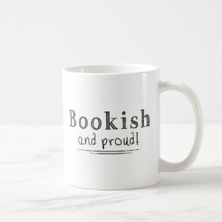 Bookish And Proud Coffee Mug