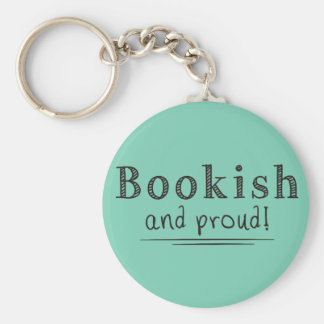 Bookish And Proud Keychain