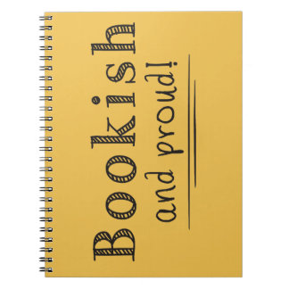 Bookish And Proud Spiral Notebook