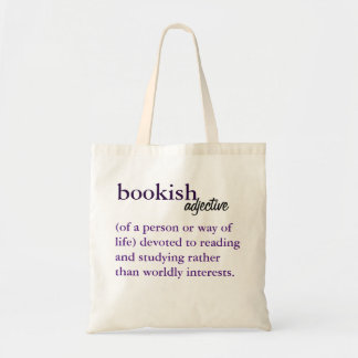 bookish (of a person or way of life) tote bag