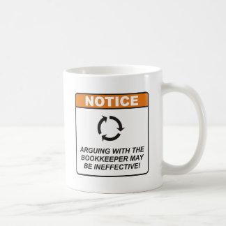 Bookkeeper / Argue Coffee Mug