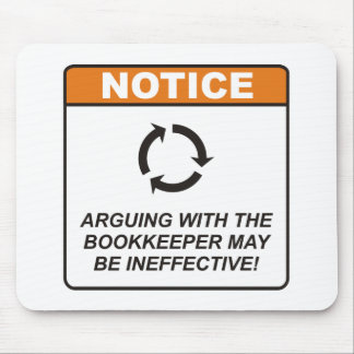 Bookkeeper / Argue Mouse Pad