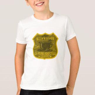 Bookkeeper Caffeine Addiction League T-Shirt