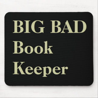 Bookkeeper Funny Nicknames - Bad Bookkeeper Mouse Pad