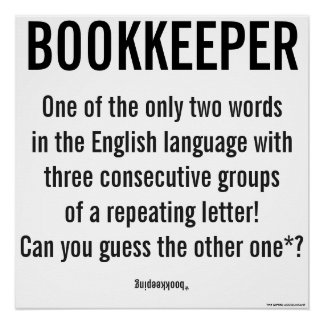 """""""Bookkeeper Is A Unique Word"""" Poster"""