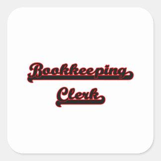 Bookkeeping Clerk Classic Job Design Square Sticker