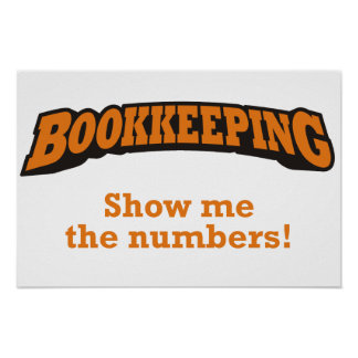 Bookkeeping - Show me the numbers! Poster