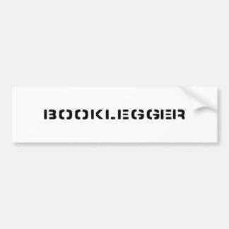 BOOKLEGGER Bumper Sticker Car Bumper Sticker