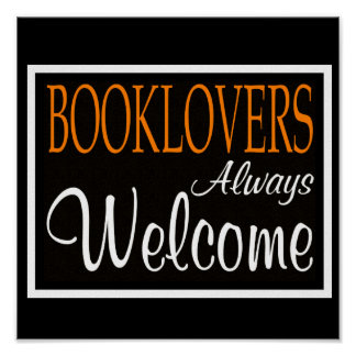 Booklovers Always Welcome Poster