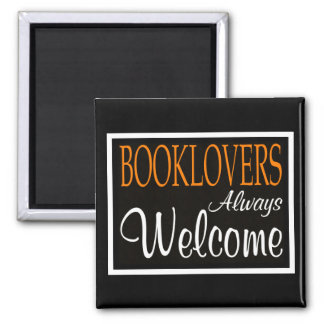 Booklovers always welcome sign 2 inch square magnet