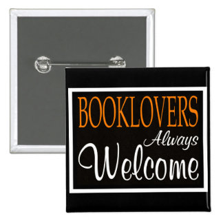 Booklovers always welcome sign buttons