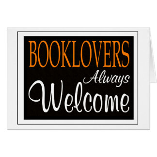 Booklovers always welcome sign card