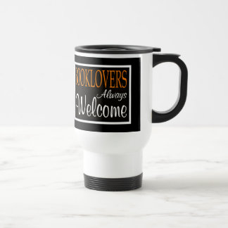Booklovers always welcome sign travel mug