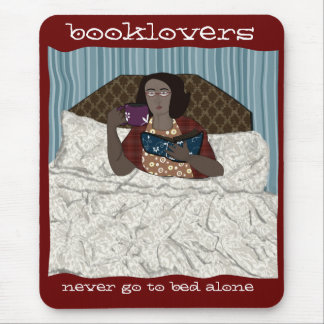 booklovers never go to bed alone mouse pad