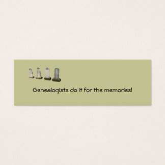 Bookmark - Genealogists do it for the... Mini Business Card