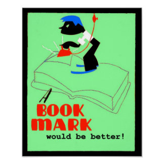 Bookmark Would be Better Poster