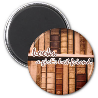 Books - A Girl's Best Friend. 2 Inch Round Magnet