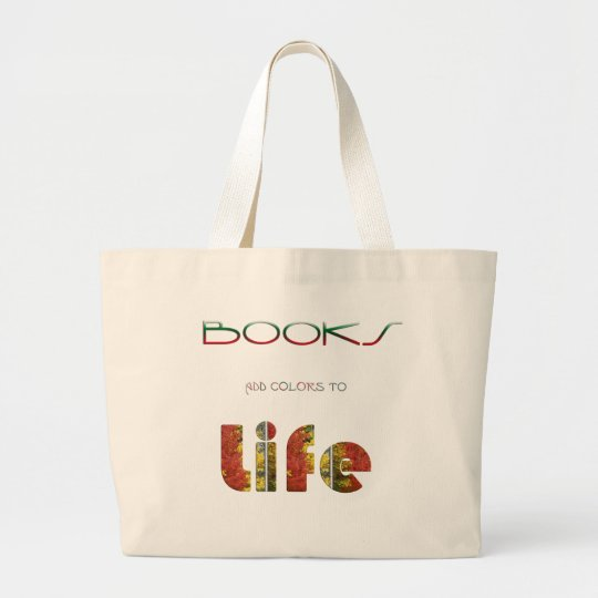 Books Add Colors Large Tote Bag
