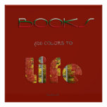 Books Add Colors Posters