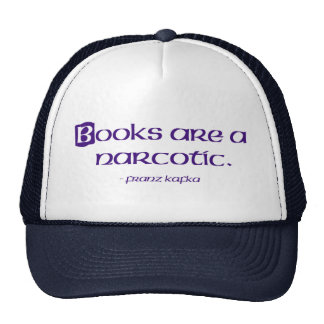 Books Are A Narcotic Trucker Hat
