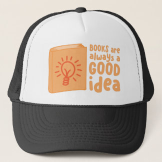 books are always a good idea trucker hat