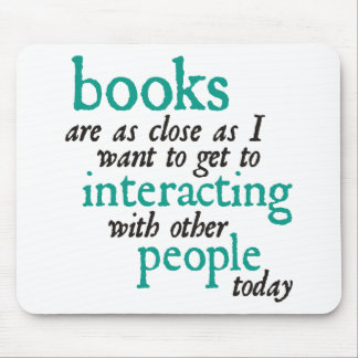 Books are as Close as I Want to get to Interacting Mouse Pad