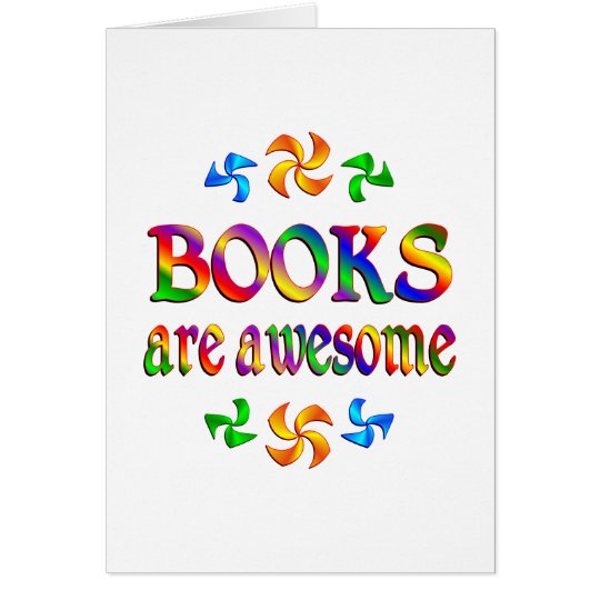 Books are Awesome Card