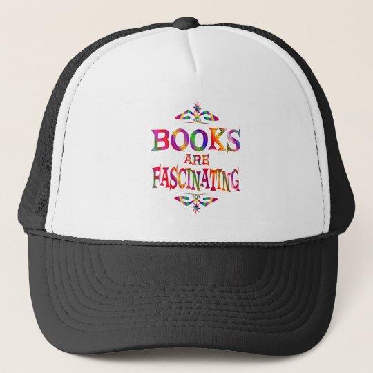 Books are Fascinating Trucker Hat