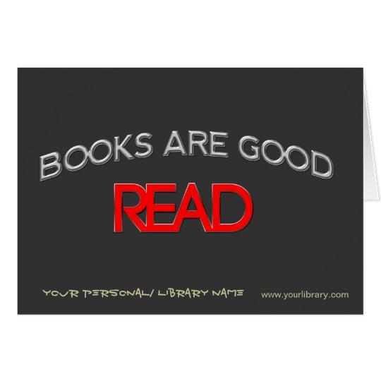 Books are Good Card