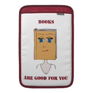 Books Are Good For You MacBook Air Sleeve