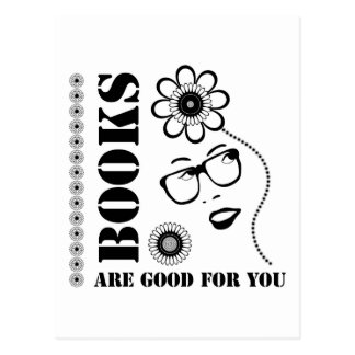 Books Are Good For You Postcard
