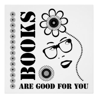 Books Are Good For You Poster