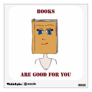Books Are Good For You Wall Decal