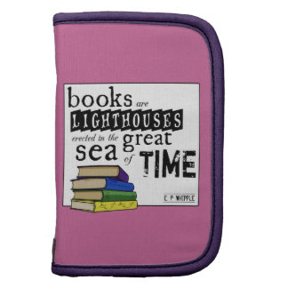 Books are Lighthouses in the Great Sea of Time Organizer