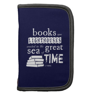 Books are Lighthouses in the Great Sea of Time Folio Planner