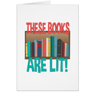 Books Are Lit Card