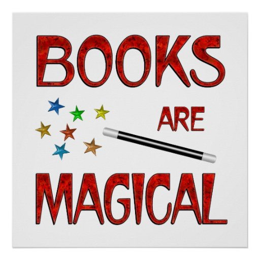 Books are Magical Posters