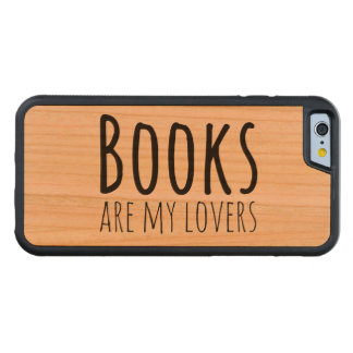 Books are my Lovers Carved Cherry iPhone 6 Bumper Case
